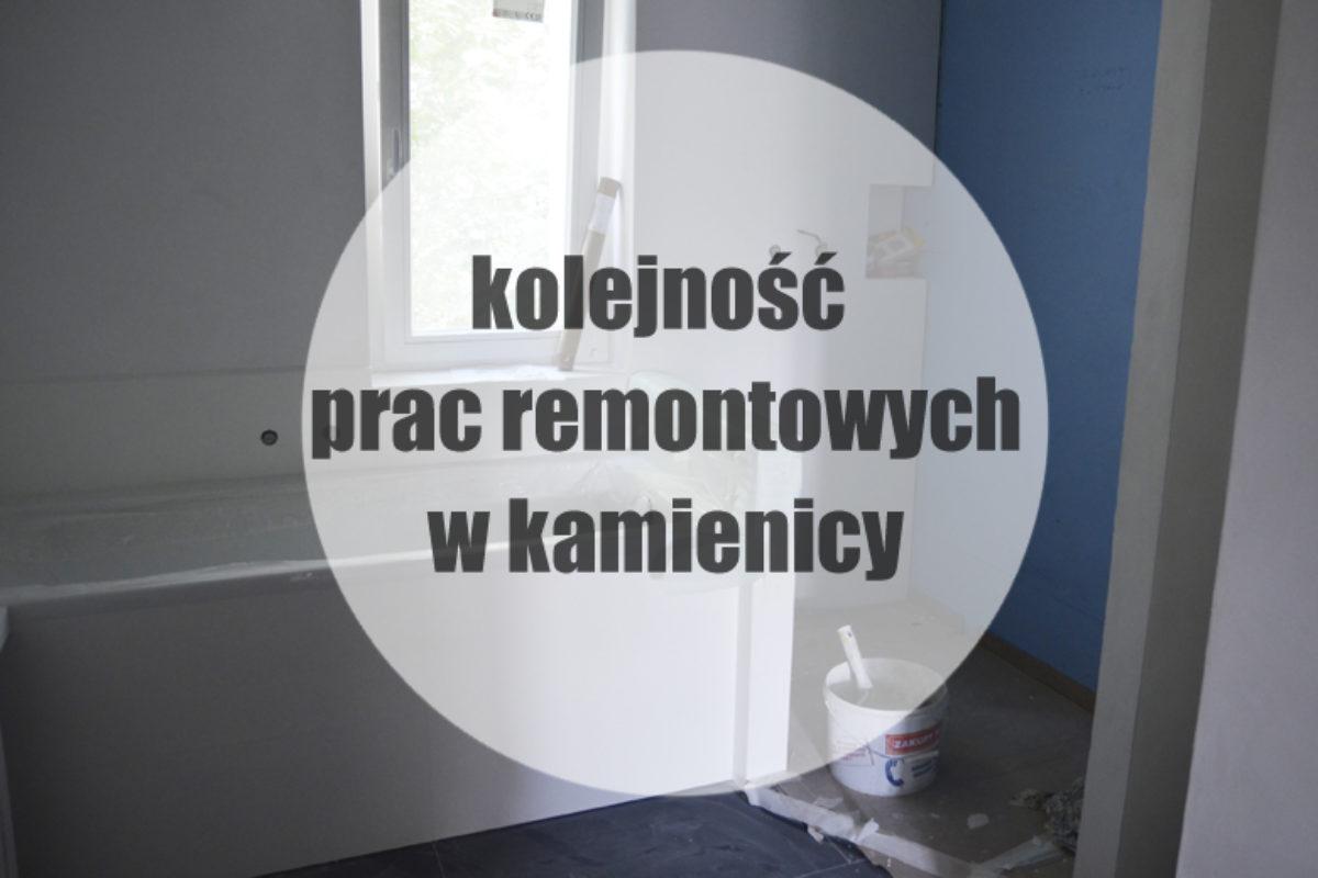 Kolejność prac remontowych w mieszkaniu w kamienicy | PORADY ARCHITEKTA