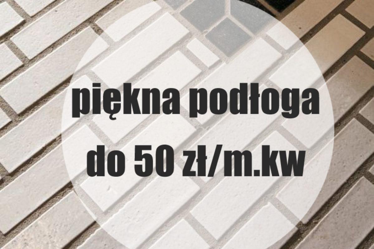 Moje ulubione płytki na podłogę do 50 zł/m.kw.  | PORADY ARCHITEKTA